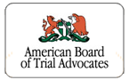 American Board of Trial Advocates - Member